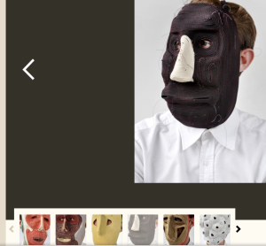 These masks were born by accident, but they are quite interesting faces.